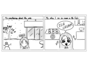 "comic: first panel has girl outside Warch campus center with he title ""me comparing about the cold"", second panel has the title ""me when I see ice-cream int the cafe"" with a girl saying ""ICE CREAM""!"