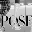 "Digital collage with a mirror ball, high heel shoe, two models with black bars across their eyes, and the word ""POSE"""