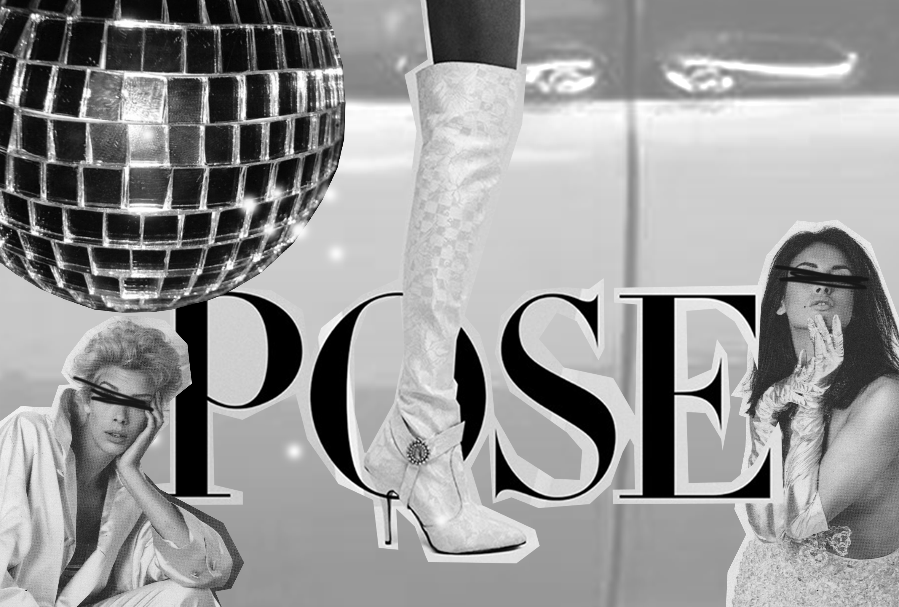 """Digital collage with a mirror ball, high heel shoe, two models with black bars across their eyes, and the word """"POSE"""""""